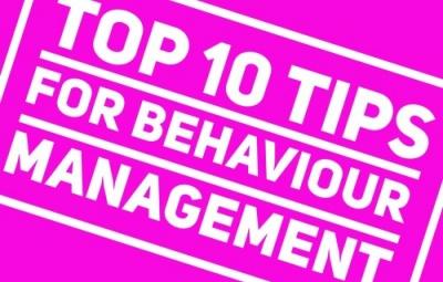 top ten tips for behaviour management