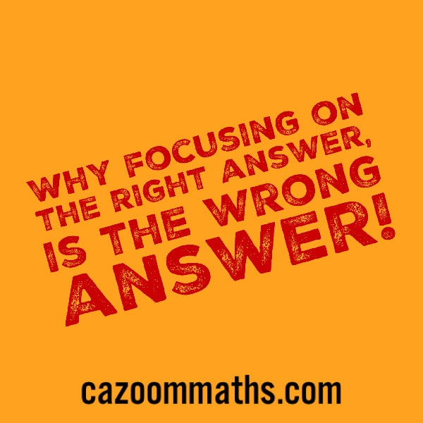 focusing only on the answers in maths learning