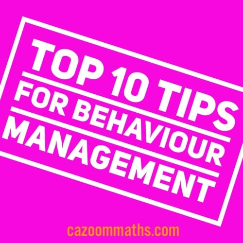 top ten tips for behaviour management